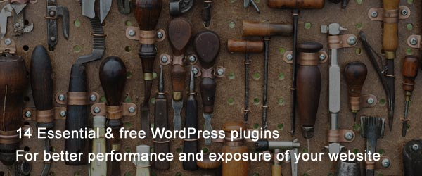14 Essential & free WordPress plugins for better performance and exposure of your website