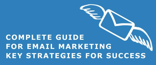 Understanding Email Marketing – Key strategies for success