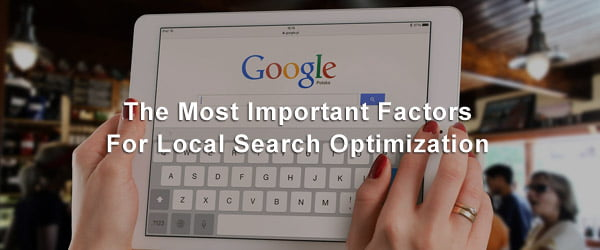 The Most Important Factors For Local Search Optimization